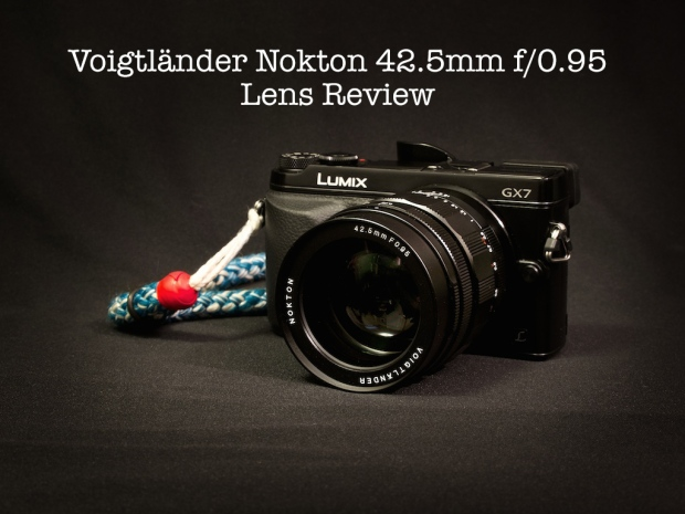 Voigtlander Nokton 42.5mm f/0.95 lens review