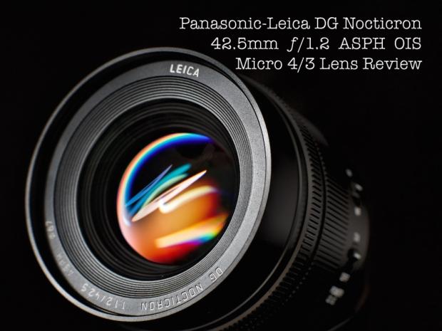 Leica DG Nocticron 42.5mm f/1.2 ASPH OIS Lens Panasonic